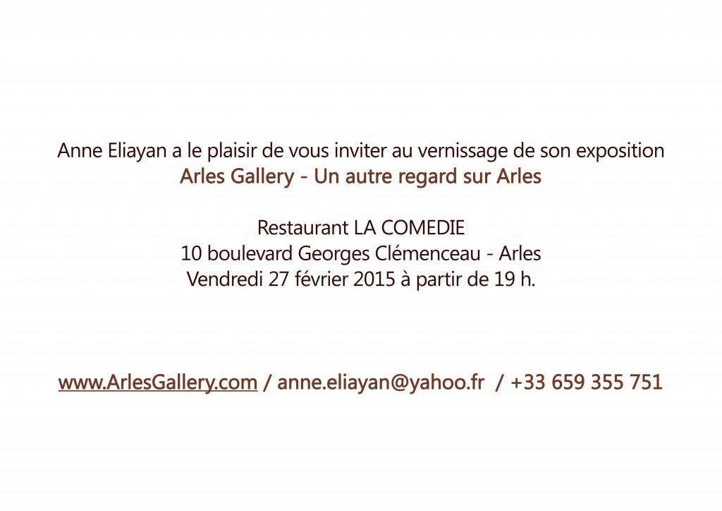 Invitation au Vernissage Restaurant la Comedie 10 boulevard Clemenceau Arles Gallery Anne Eliayan
