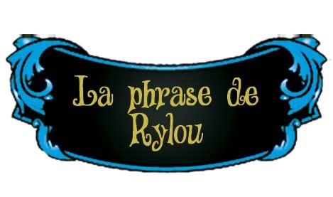 la-phrase-de-Rylou